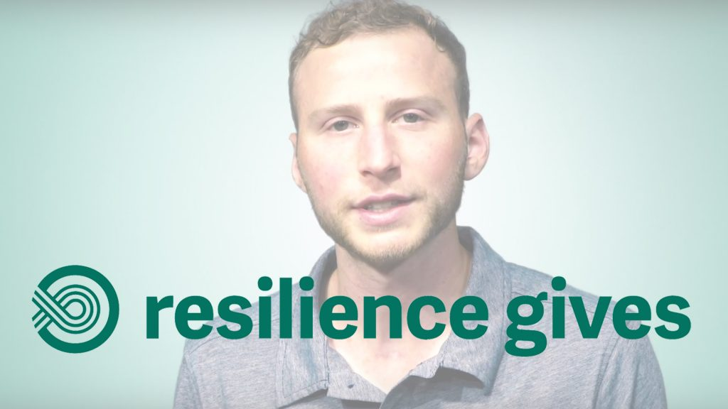 Resilience Gives