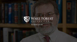"""WFU Law """"Hall of Traditions"""" Profile"""